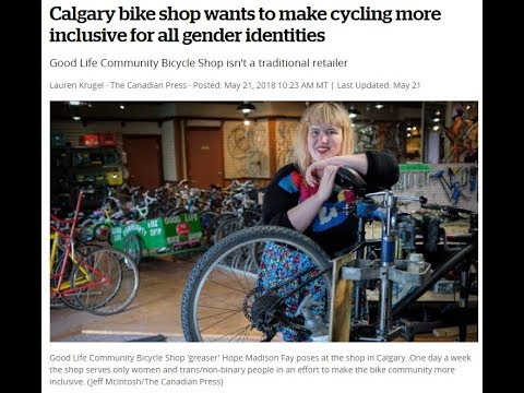 Calgary Bike Shop Wants To Make Cycling More Inclusive For All Gender Identities By Not Serving Men.