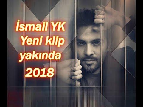 İsmail YK - Yeni klip yakında 2018