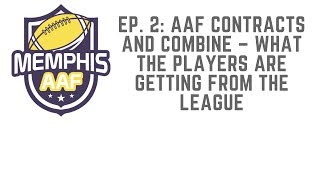 AAF Contracts and Combine – What the Players are Getting from the League
