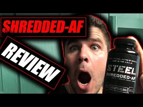 Steel Shredded AF Supplement review The most powerful fat burner in the world