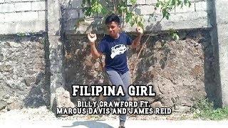 Filipina Girl - Billy Crawford feat. Marcus Davis & James Reid (Dance Choreography) // Lemuel Garcia