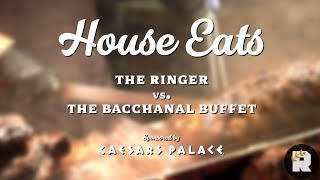 house eats the ringer vs the bacchanal buffet in caesars palace the ringer