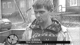 """""""Be tabu"""" Ukmergėje 1999 """"Traktorininkas - ralistas"""""""