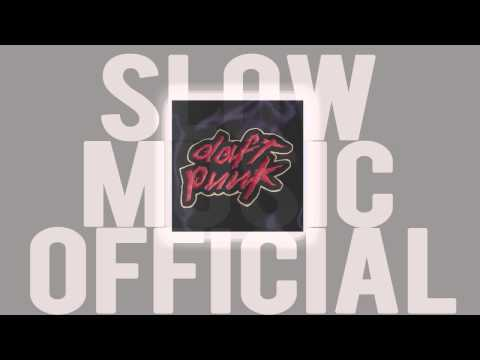 Daft Punk  Oh Yeah Slow Edition