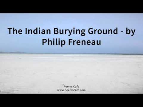 indian burying grond The poems of philip freneau, ed fred lewis pattee, ii (new jersey, 1902) : 369-70ps 755 az university of toronto at mississauga.