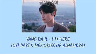 Lirik lagu yang da il - i'm here (ost part 5 memories of the alhambra) terjemahan indonesia like and subscribe... follow ig;deaarosita no copyright infringem...