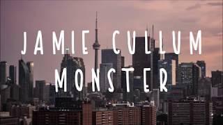 Jamie Cullum - Monster (lyrics)