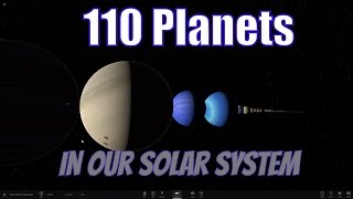 Are There Actually 110 Planets In Our Solar System?