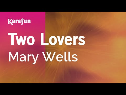 Karaoke Two Lovers - Mary Wells *