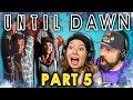 NO SHE'S DEAD! | UNTIL DAWN - Part 5 (React: Let's Plays)