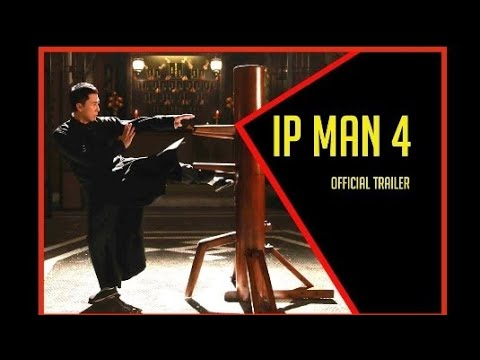 Ip Man 4 Official Trailer 2019 Donnie Yen Scott Adkins Movie