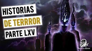 HISTORIAS DE TERROR LXV (RECOPILACIÓN DE RELATOS)