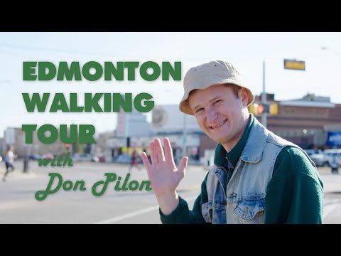 Edmonton Walking Tour