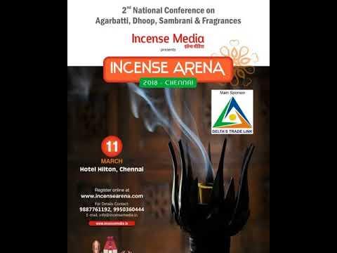 Incense Media | Incense Arena-2018 Agarbatti & Fragrance Conference in Chennai