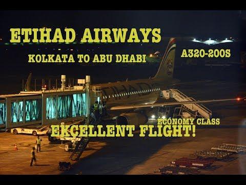 #61: AMAZING ETIHAD   Kolkata to Abu Dhabi   EY255   Airbus A320   FULL FLIGHT TRIP REPORT