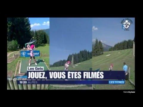 Le VidéoGolf - Golf Les Gets (reportage F3 Alpes)