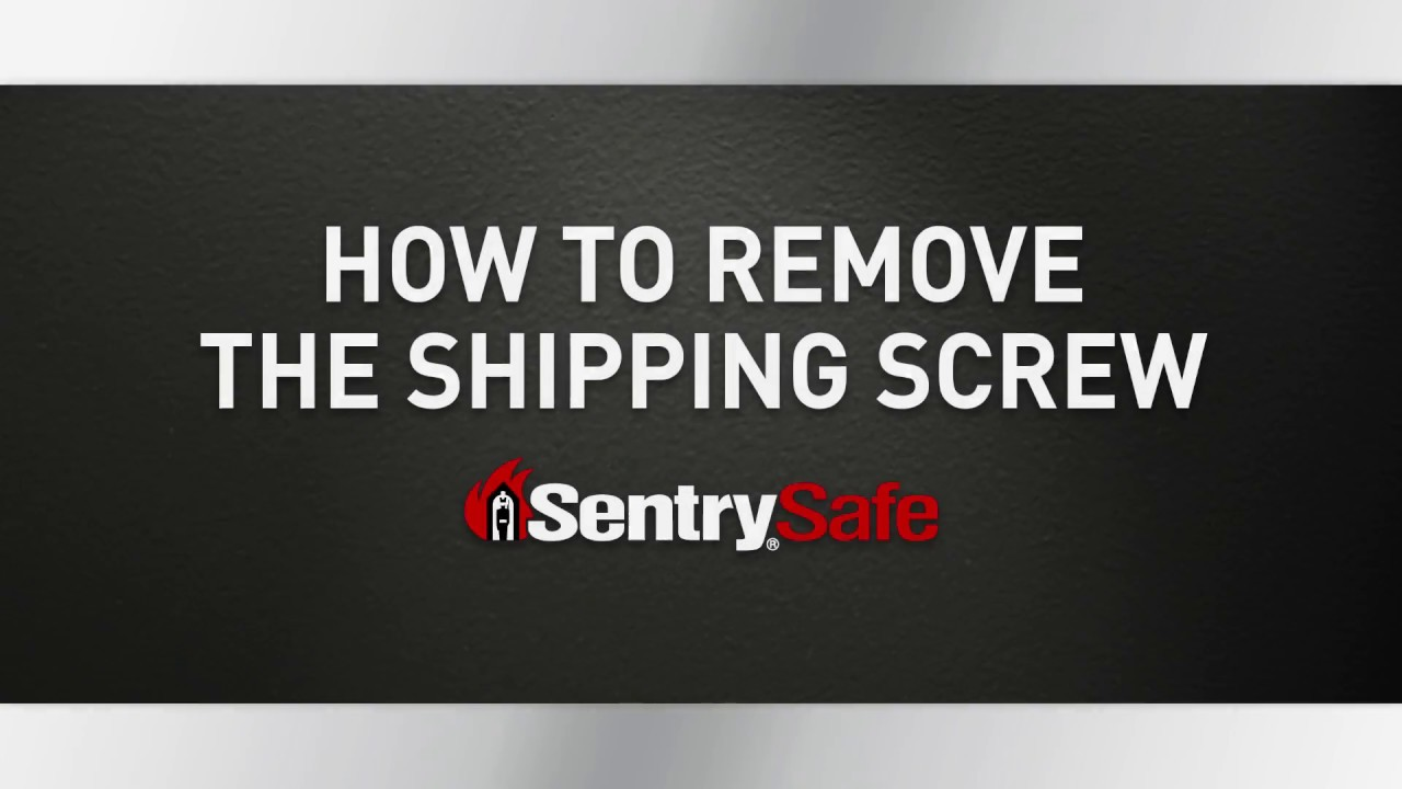 how to remove the shipping screw on your sentrysafe fire safe