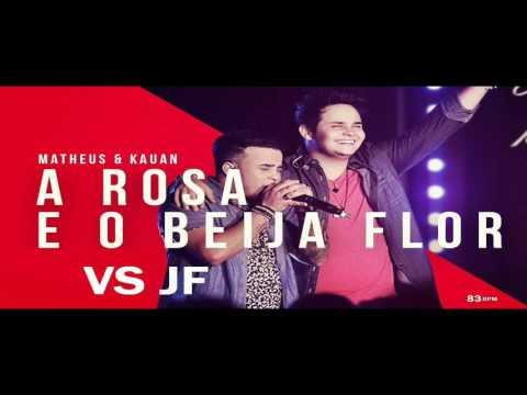 VS JF - A ROSA E O BEIJA FLOR MATHEUS E KAUAN (Virtual Sequencer)