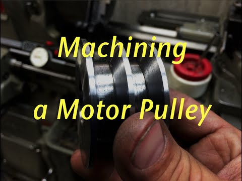 Machining a Motor Pulley