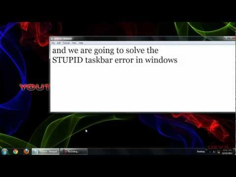 Taskbar not working in Windows 7. Taskbar Error Solved 101%  in windows 7