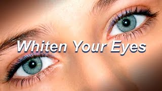 Whiten Your Eyes (Subliminal Treatment) Corpus Perfectum