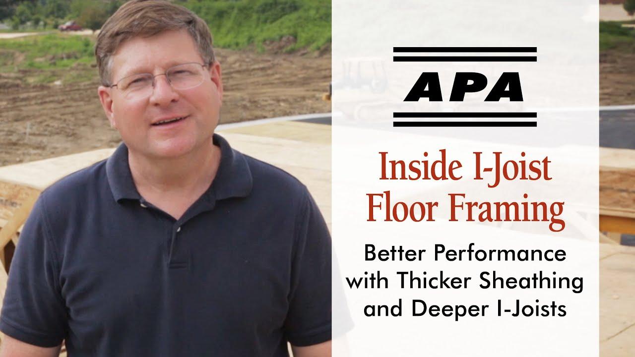 Inside I-Joist Floors: Improve Performance with Thicker Sheathing and  Deeper I-Joists