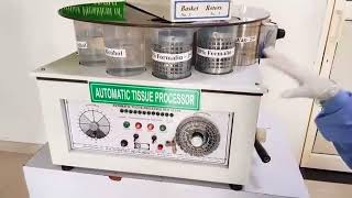 Automatic Tissue Processor and how it Works by Paramedical Students