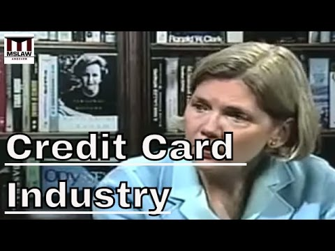 Deregulation And The Credit Card Industry: Elizabeth Warren