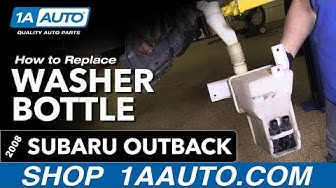 How to Replace Washer Bottle 04-09 Subaru Outback
