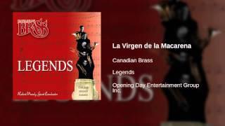 Canadian Brass - La Virgen de la Macarena