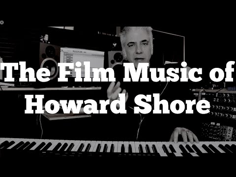 The  Film Music of Howard Shore - Part 1