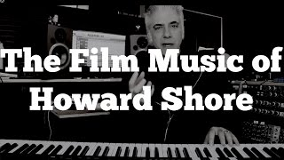 The  Film Music of Howard Shore - Part 1