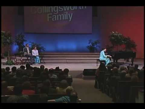 Farther Along  The Collingsworth Family