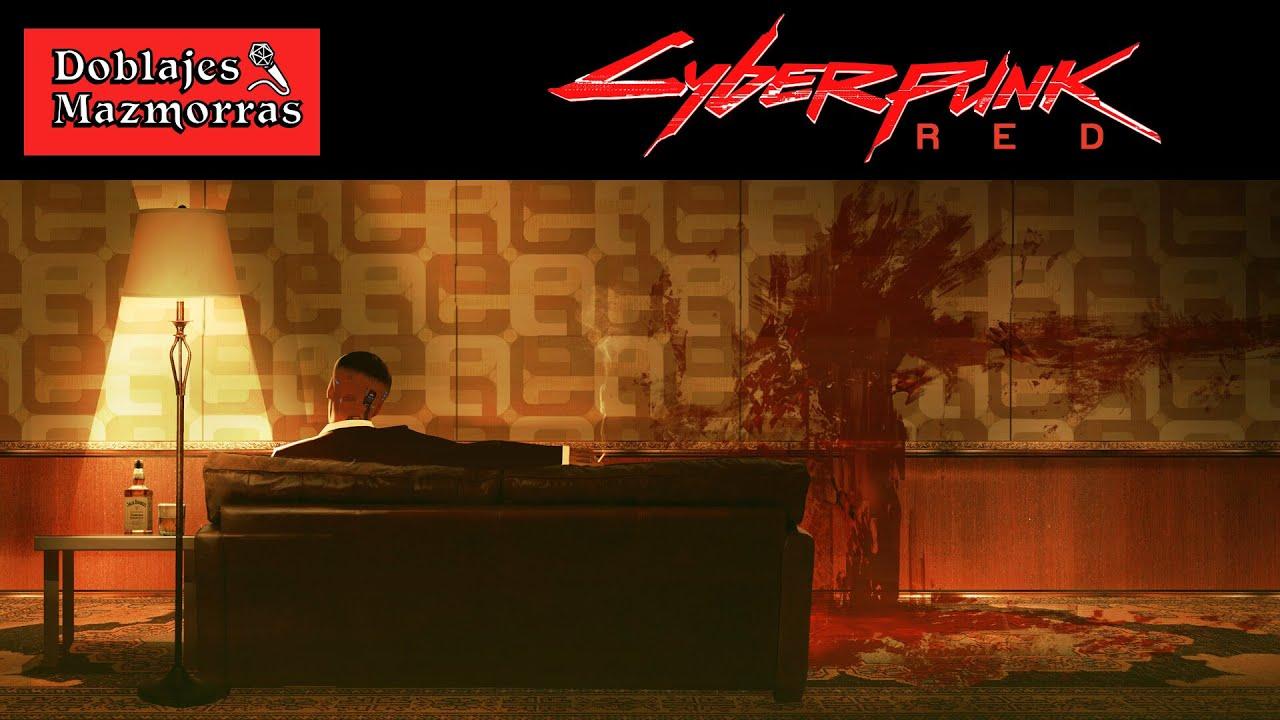 Cyberpunk RED [Español] - Doblajes & Mazmorras Ep3 FINAL