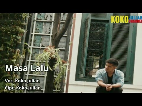 2 Koko Julian   Masa Lalu Video