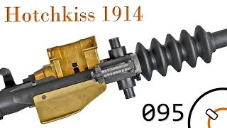 Small Arms of WWI Primer 095: French Hotchkiss 1914
