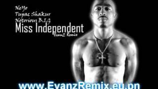 Ne-Yo Ft Biggie, 2pac - Miss Independent Remix (Evanz Remix)