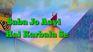Saba Jo Aayi Hai Karbala Se || milad raza qadri new whatsapp status || sarfaraj studio