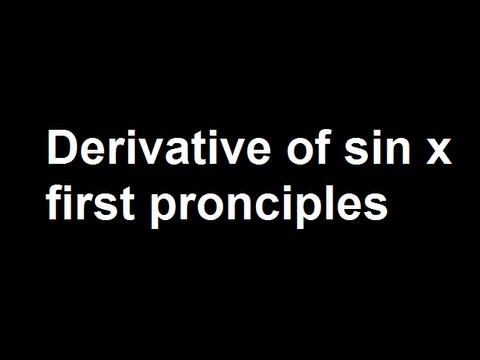Derivative of sin x first pronciples
