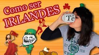 Cómo ser Irlandés \ Estereotipos españoles /