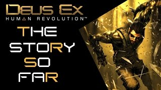 Hi Guys here it is A detailed explanation of the main events in Deus Ex Human Revolution This video pretty much contains everything that you need in
