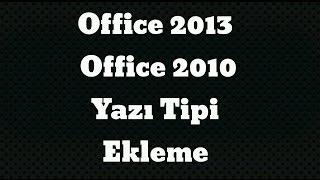 Microsoft Office Word 2013 Office Word  2010 El Yazısı Font Yazı Tipi Ekleme
