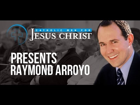 An Interview with Raymond Arroyo