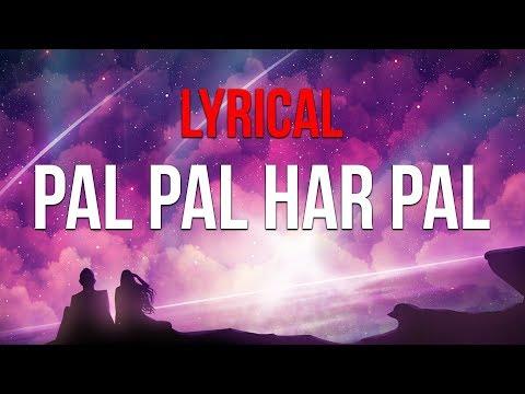 Pal Pal Har Pal | Lyrical Video | Lage Raho Munna Bhai