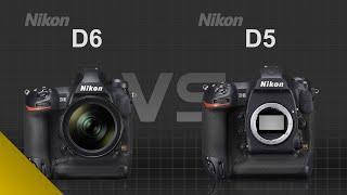 Nikon D6 vs Nikon D5