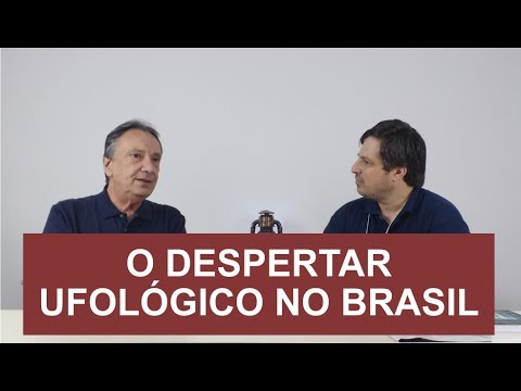 O Despertar Ufológico no Brasil - Fatos Surpreendentes