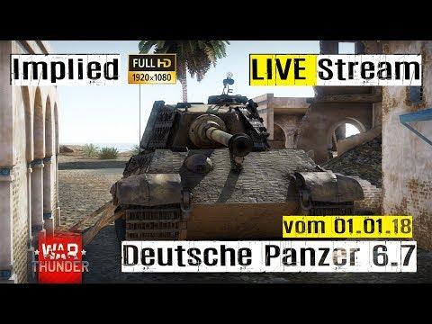 War Thunder LIVE Stream - Deutsche Panzer auf 6.7 im RB mit Implied