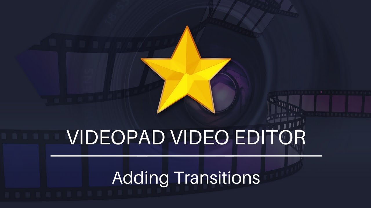 VideoPad Video Editor Tutorial | How To Add Transitions