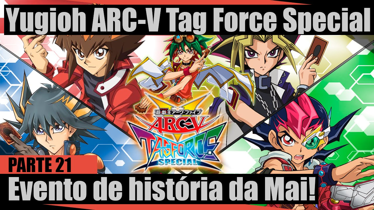 Yugioh arc v tag force special parte 21 primeiro evento de hist ria da mai youtube