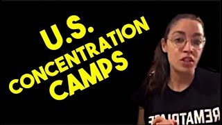 AOC Says the U.S. Is Running Concentration Camps